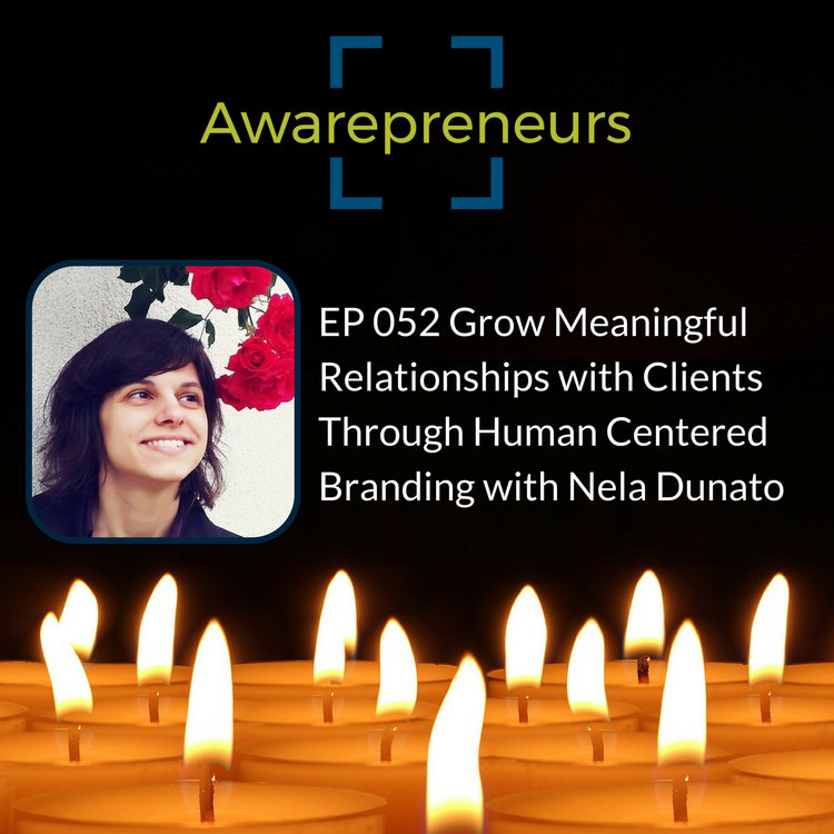Awarepreneurs podcast interview – Nela Dunato
